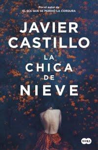La chica de nieve, Javier Castillo