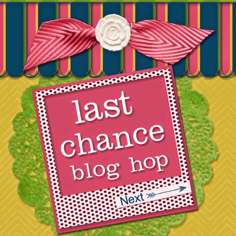 http://stampingrandma.blogspot.com/2014/05/last-chance-blog-hop.html