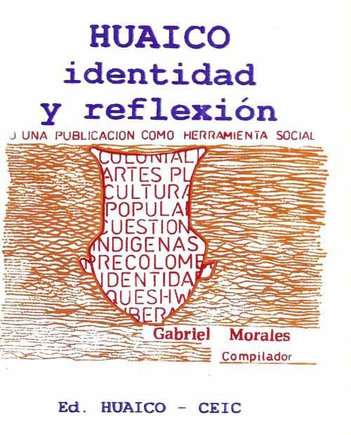 HUAICO. Identidad y Reflexión, o una publicación como herramienta social
