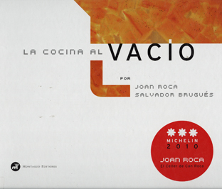 Libros de cocina y gastronom a la cocina al vacio for Libro cocina al vacio joan roca pdf