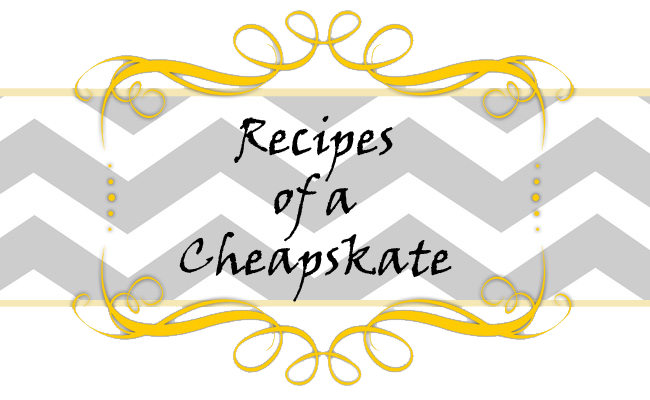 Recipes of a Cheapskate