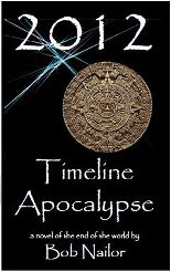 2012: Timeline Apocalypse