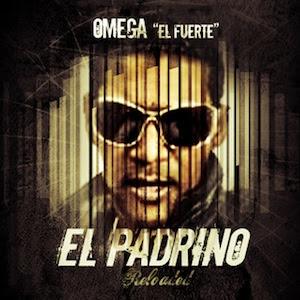 "OMEGA  ""El Fuerte"" - El Padrino 2011"