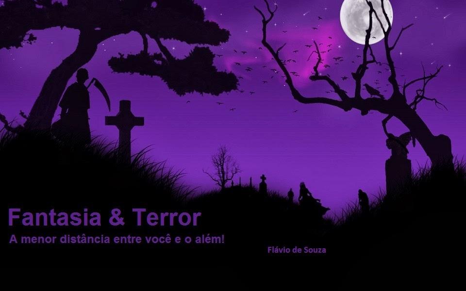 Fantasia &Terror