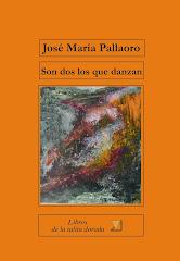 SON DOS LOS QUE DANZAN, 2012 segunda edición