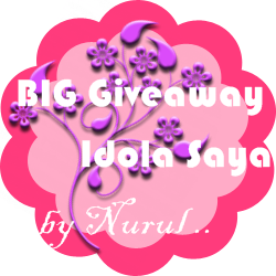 BIG Giveaway : Idola Saya by Nurul