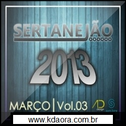 Sertanejão Vol.3 – Março 2013