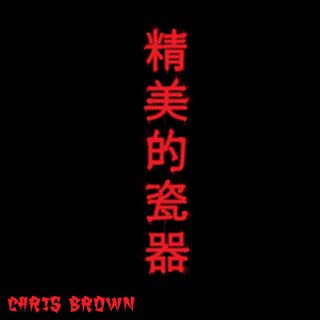 Chris Brown – Fine China Lyrics | Letras | Lirik | Tekst | Text | Testo | Paroles - Source: emp3musicdownload.blogspot.com