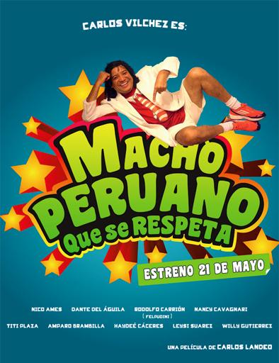 Ver Macho peruano que se respeta (2015) Online