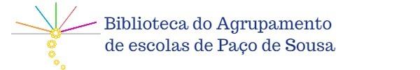 Biblioteca do Agrupamento de Escolas de Paço de Sousa