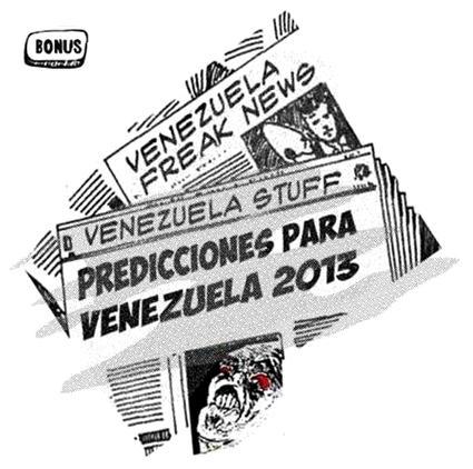 Predicciones Venezuela 2013: blogs
