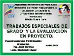 Trabajos especiales de grado y la evaluación en proyecto, gestión Ambiental.