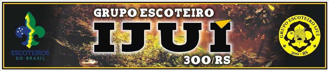 Grupo Escoteiro Ijuí - 300º/RS