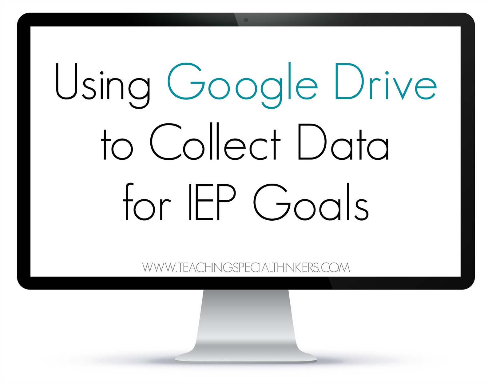 Be Proactive: Using Google Docs to Collect Data for IEP Goals!
