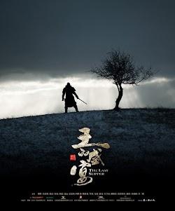 Bữa Ăn Tối Cuối Cùng | Huyết Yến - The Last Supper (2012) Poster