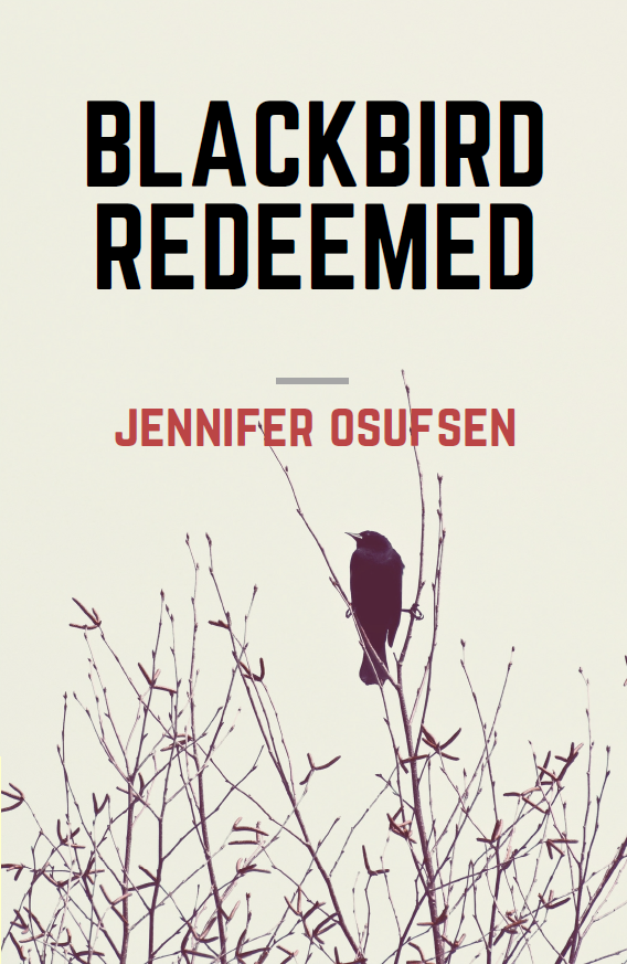 Blackbird Redeemed