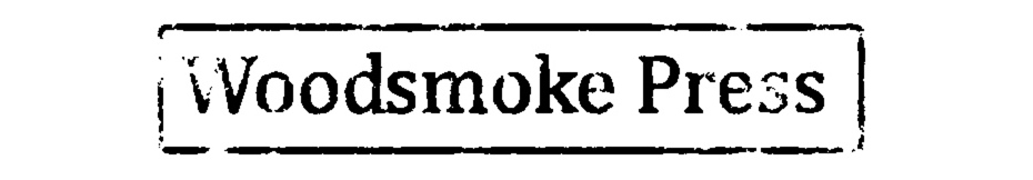 Woodsmoke Press