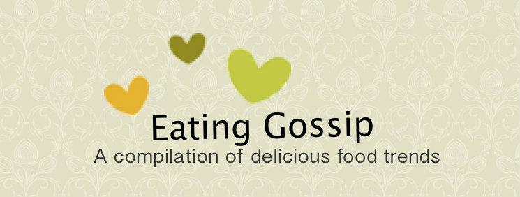 Eating Gossip