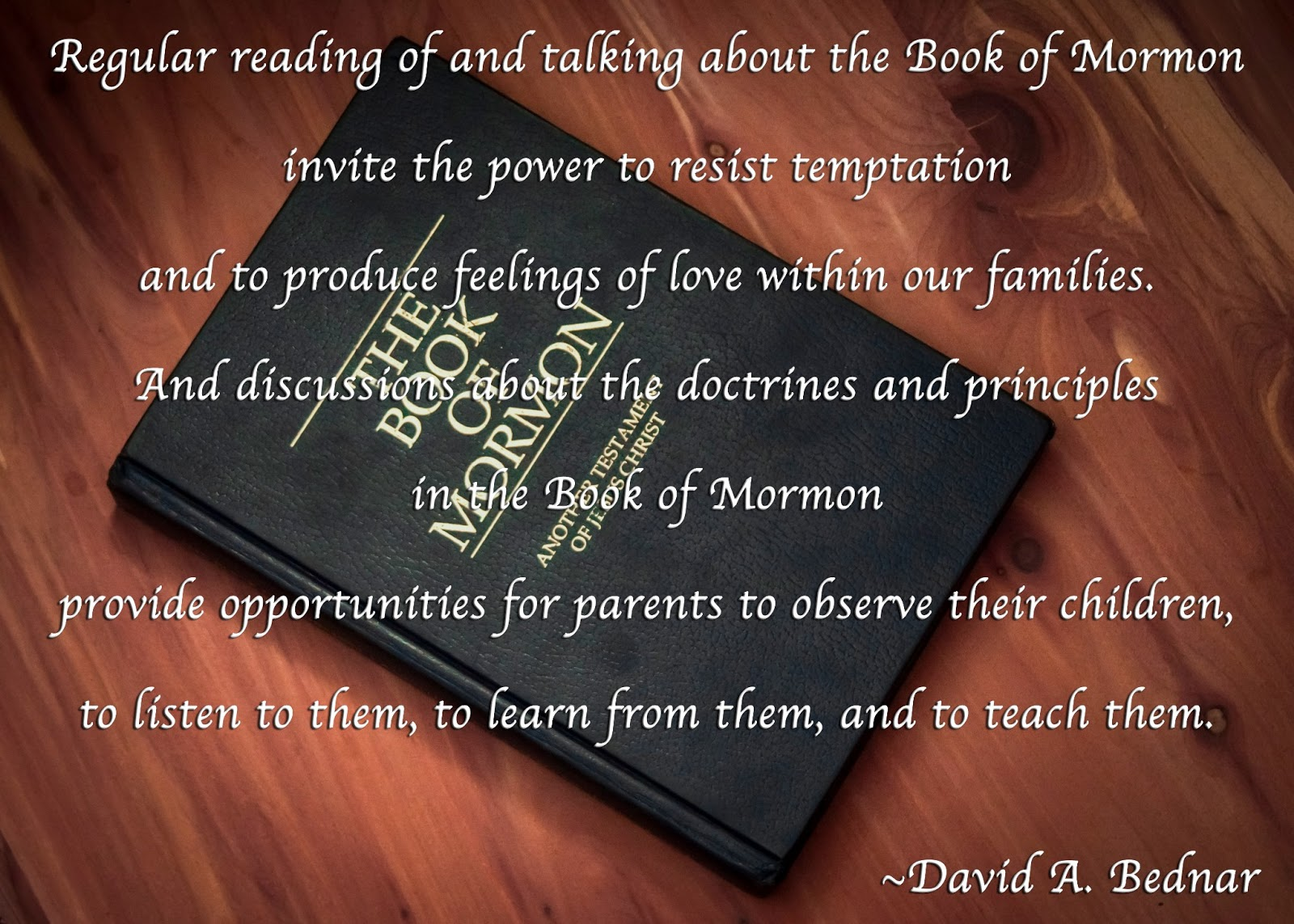Book Of Mormon Quotes Quotes From Apostles And Prophets To Help Us In Our Time Of Need