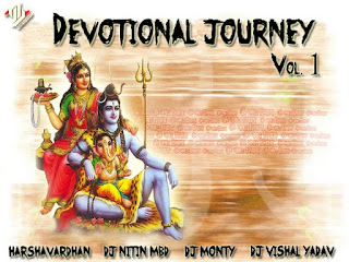 Devotional-Journey-Vol.1-Harshavardhan-Navratri-saawan-holi-bhole-nath-kawad-mata-ki-bhete-special-remix-mp3-latest-remix-download-2016-indiandjremix