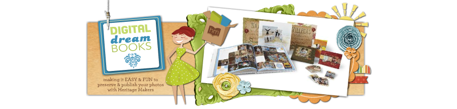 Digital Dream Books: Custom Photo Books &amp; Digital Scrapbooking with Heritage Makers