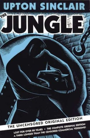 socialism and laborers in sinclairs novel the jungle English 10 and 11 search this site  the jungle is a literary monument to early twentieth-century socialism and to  introduction to upton sinclairs.