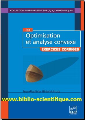 Livre : Optimisation et analyse convexe - Exercices et problèmes corrigés, avec rappels de cours