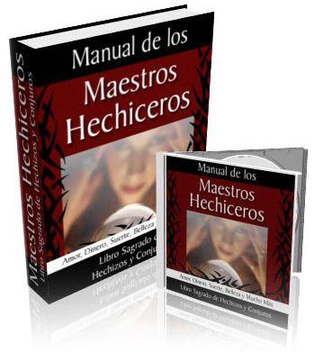 Manual de los Maestros Hechiceros. Manual Sagrado de Hechizos y Conjuros