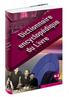 Le livre du jour - Le tome III (N à Z) du Dictionnaire encyclopédique du livre  dans Actualité éditoriale, vient de paraître blog+tome3