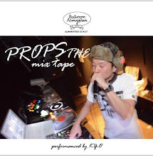 PROPS THE MIXTAPE  - Mixed by DJ KY-O