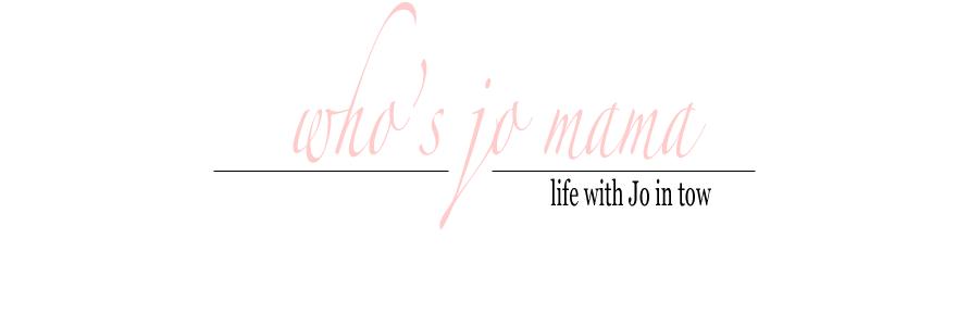 Who's Jo Mama