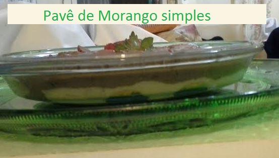 Pavê de Morango com chocolate, receita simples / foto: OQueComerHoje?©
