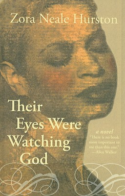 their eyes were watching god the Free essay: love and marriage their eyes were watching god by zora neale hurston is a novel about a southern black woman and her experiences through life.