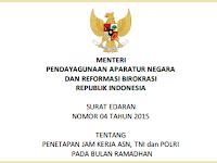 Penetapan Jam Kerja ASN, TNI dan POLRI Bulan Ramadhan 2015