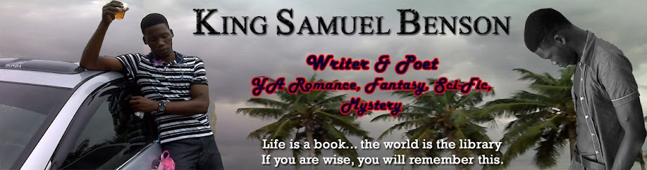 Author King Samuel Benson [Book Excerpts, Poems, Short Stories, Inspirationals, Nook/Kindle Books]