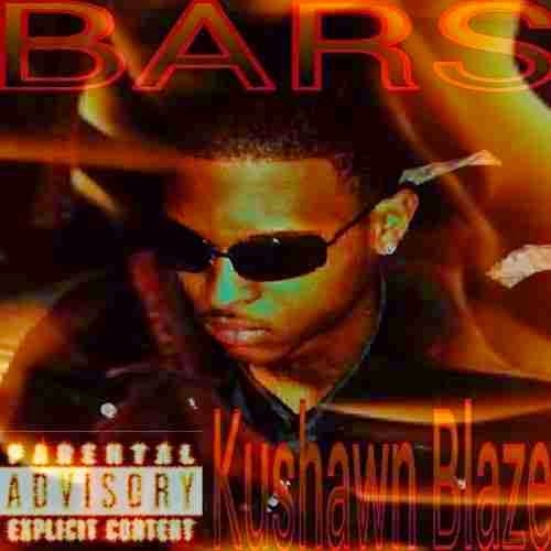 Download [ BARS ] Kushawn Blaze  Mixtape