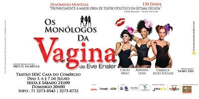 Sucesso há 13 anos no país a comédia Os monólogos da vagina volta a Salvador nos dias 05, 06 e 07 de julho na Casa do Comércio. Em cena, três mulheres compartilham desejos, anseios, ambições e sentimentos...