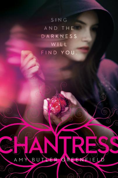 Amy Butler Greenfield - CHANTRESS