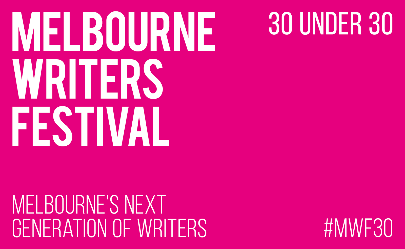 Melbourne Writers Festival '30 Under 30'