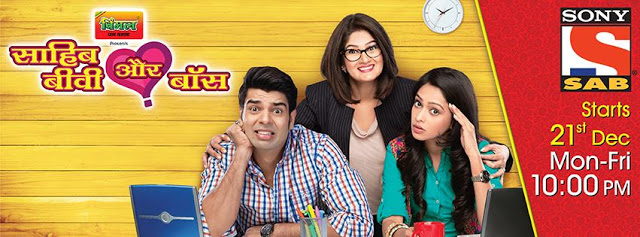 Sab TV Saheb, Biwi Aur Boss serial wiki, Full Star-Cast and crew, Promos, story, Timings, TRP Rating, actress Character Name, Photo, wallpaper
