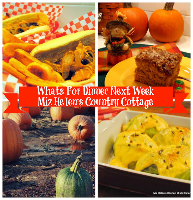What's For Dinner Next Week at Miz Helen's Country Cottage