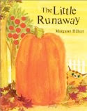 bookcover of The Little Runaway by Margaret Hillert