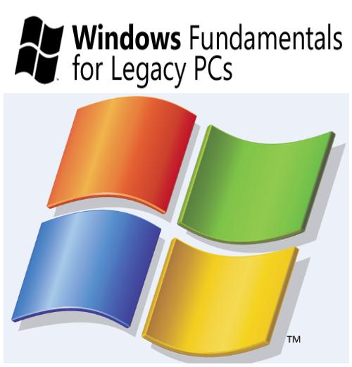 Windows Xp Fundamentals for Legacy PCs