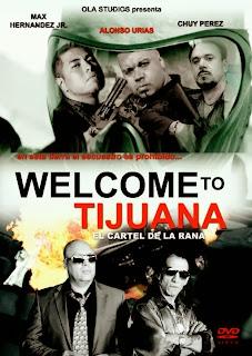 Ver Welcome to Tijuana Online Gratis Pelicula Completa