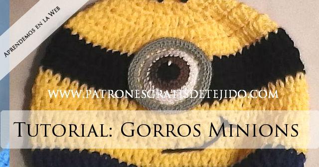Cómo tejer gorro de MInions dos modelos paso a paso