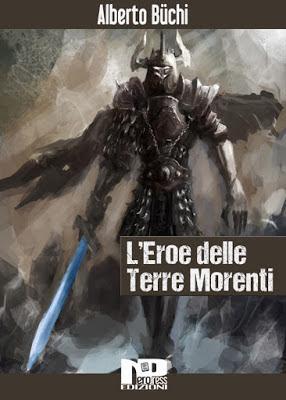 L'Eroe delle Terre Morenti (Alberto Büchi)