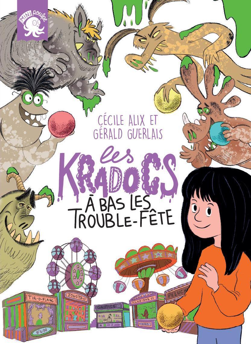 """LES KRADOCS """"A BAS LES TROUBLE-FÊTE !"""""""