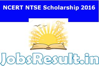 NCERT NTSE Scholarship 2016