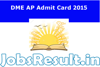 DME AP Admit Card 2015