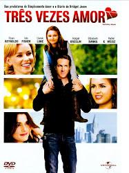 Baixar Filme Três Vezes Amor (Dublado)
